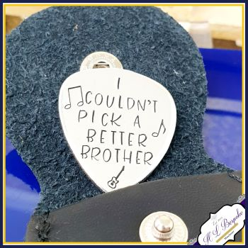 Music Gift For Brother - Brother Guitar Pick - I Couldn't Pick A Better Brother - Music Brother Gift - Guitar Pick For Brother Gift Plectrum