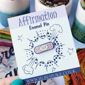Mini Affirmation Calm Enamel Pin - Calm Flair Lapel Pins UK - Anxiety Enamel Pin