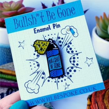 Bullshit Be Gone Enamel Pin - Enough Flair Lapel Pins UK - Profanity Enamel Pin