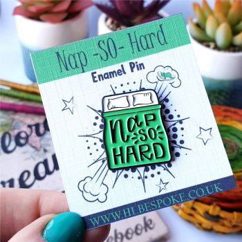 Nap So Hard Enamel Pin - Sleeping Flair Lapel Pins UK - Sleepy Enamel Pin