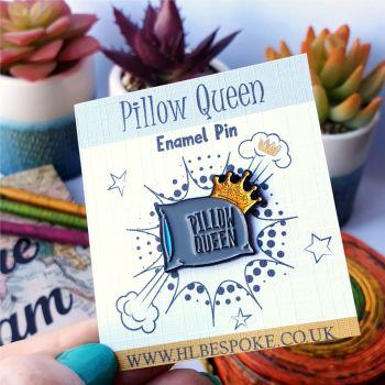 Pillow Queen Enamel Pin - Sleeping Flair Lapel Pins UK - Sleepy Enamel Pin