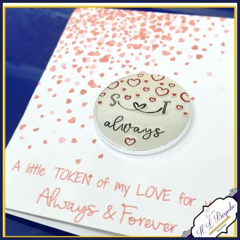 Personalised Love Token Gift - Small Valentine's Gift - Always Gift For Him Her - Love Token With Gift Card