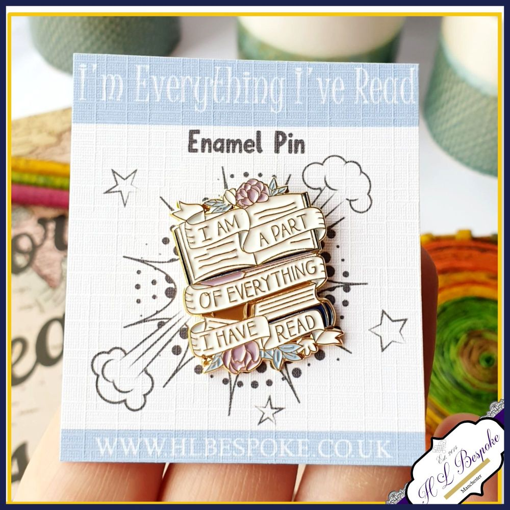 Reading Enamel Pin - I Am Part Of Everything I Have Read Flair Lapel Pins U