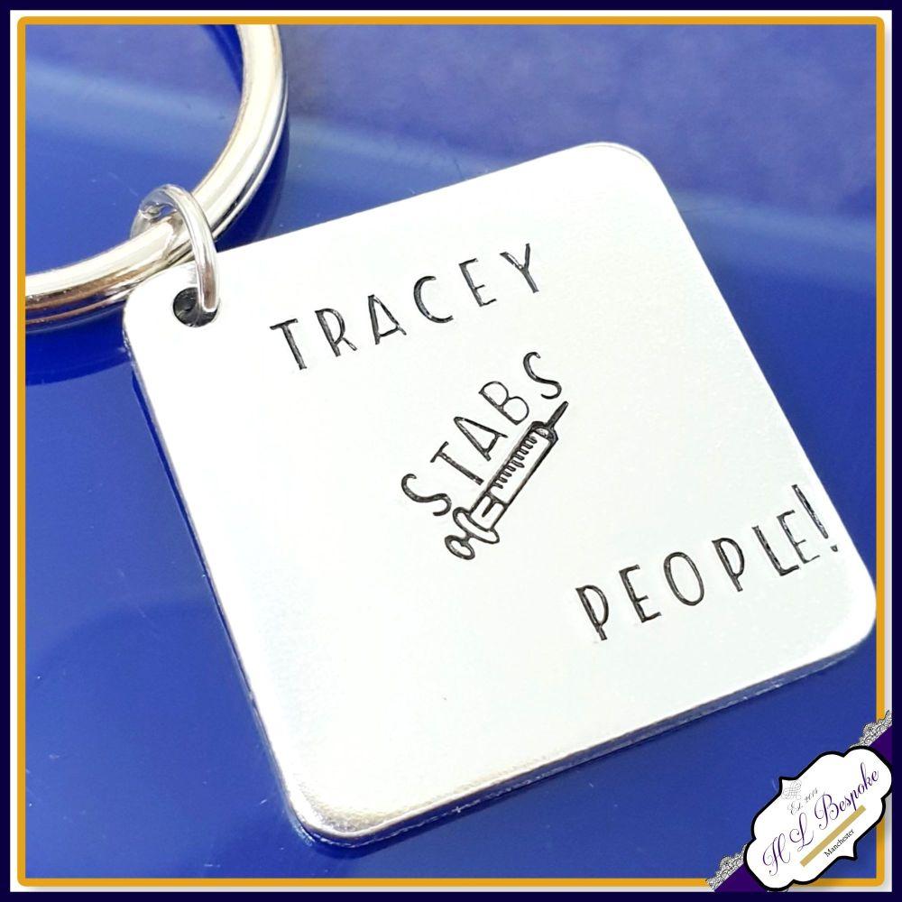 Personalised Gift For Nurse Keyring - I Stab People Nurse Gift - Funny Nurs