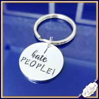I hate people Keyring - I Hate People Gift - Profanity Keyring - Anger Management Gift - Annoying Gift - Funny Adult Gift