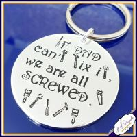 If Dad Can't Fix It Keyring -DIY Dad Gift -  Father's Day Keyring - We're All Screwed - DIY Uncle - Handyman Gift - Funny Fathers Day
