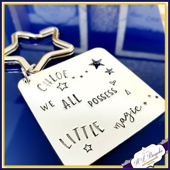 Personalised Believe In Yourself Gift - We All Possess A Little Magic Keyring - You Are Magic Gift - Gift For Teenager Keyring