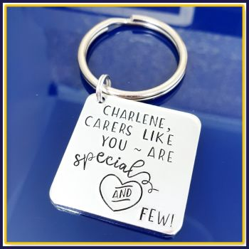 Personalised Thank You Carer Gift - Gift For My Carer Keyring - Carers Like You Are Special And Few - Thank You For Caring For My Gifts