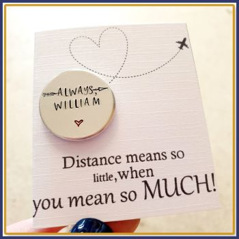 Personalised Distant Friend Token Gift - Gift For Friend Travelling - Miss You Hubby Gift - Distance Means So Little Gift - Gift For Travel