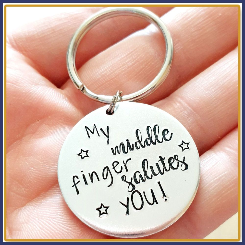 Funny Profanity Keyring - Sweary Keychain - Adult Humour Gift - Middle Fing