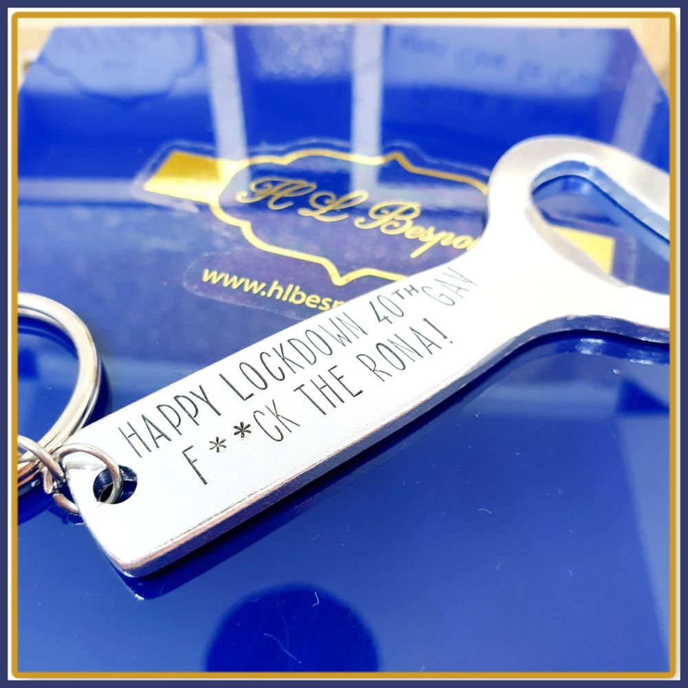 Personalised Lockdown Birthday Gift Bottle Opener - Personalised Funny Quar