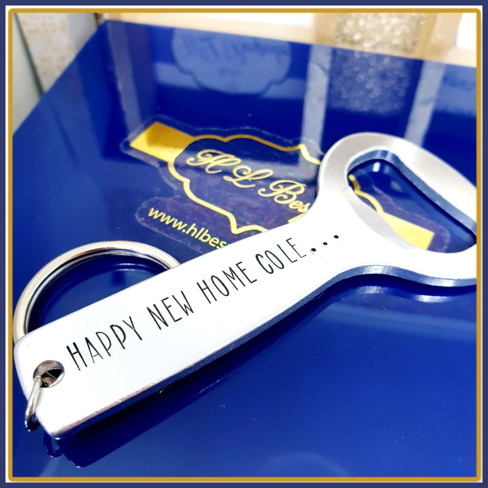 Personalised Double Sided New Home Bottle Opener - New Home Gift For Him -