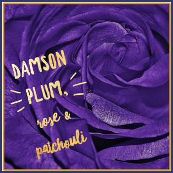 Damson Plum Rose & Patchouli Soy Wax Melt Tarts - Highly Scented Decadent Fruity Wax Tarts - Opulent Sophisticated Vegan Friendly Wax Melt