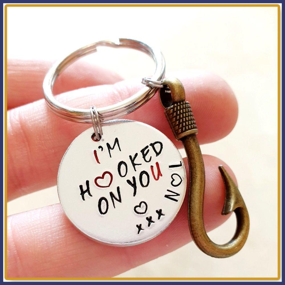 Hooked On You Keyring - Fisherman Keyring - Hooked On You Keychain - Valent