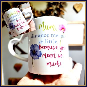 Personalised Floral Distance Mug For Her - Heart Handle Mug - Distance Means So Little Gift - Pretty Distant Mum Mug Gift - Distant Friend