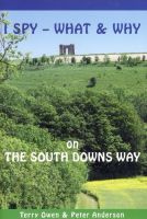 WHAT & WHY ON THE SOUTH DOWNS WAY
