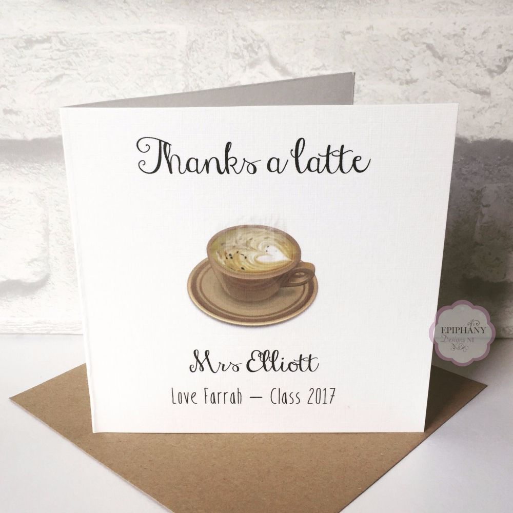 Teacher / Classroom Assistant Thank You Card - Thanks a Lattee