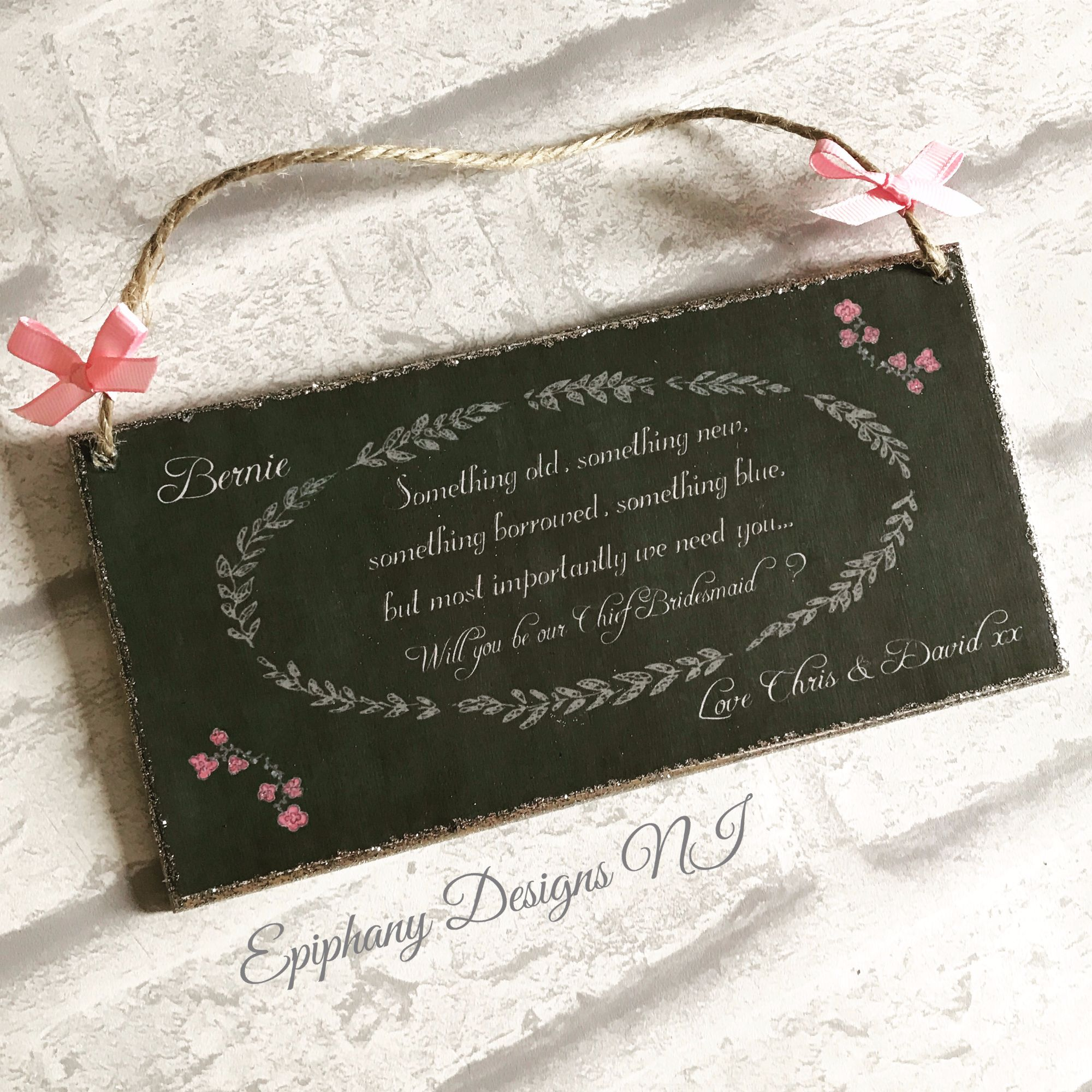 Something Old, something new, will you be my? Chalkboard Plaque