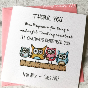 Teacher / Classroom Assistant Thank You Card - owlways remember you
