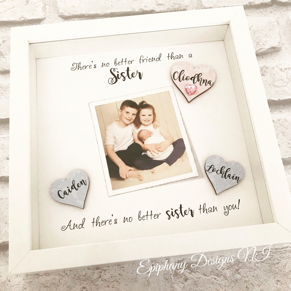 Nothing better than a Sister - Personalised Box Frame with photo