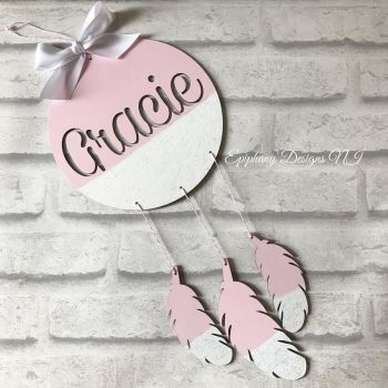 Dream Catcher with name cut out - hanging feathers