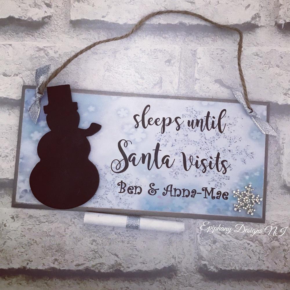 Sleeps until Santa Visits - personalised snowman countdown plaque