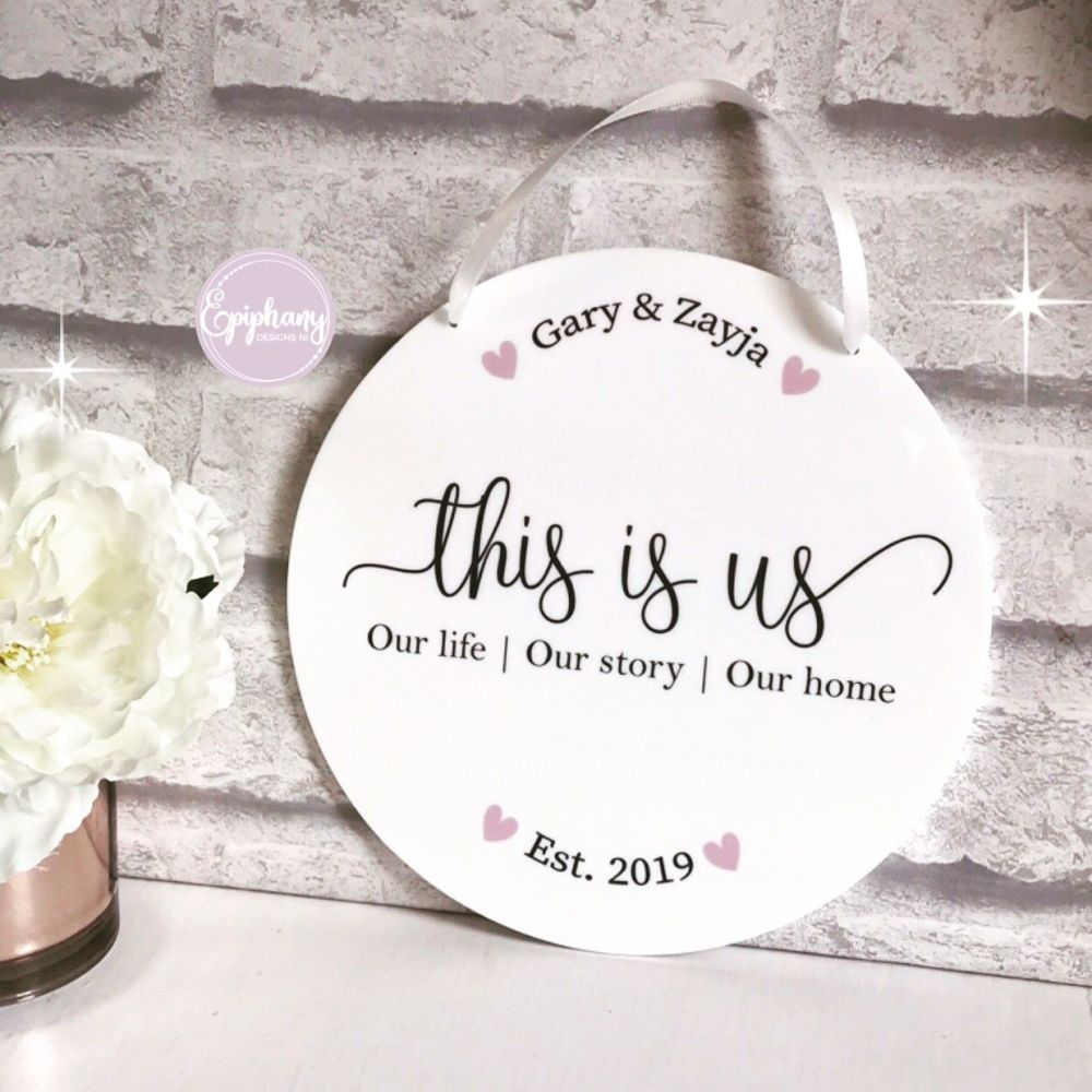 This is us - White Acrylic Disc - Wedding, Engagement Gift