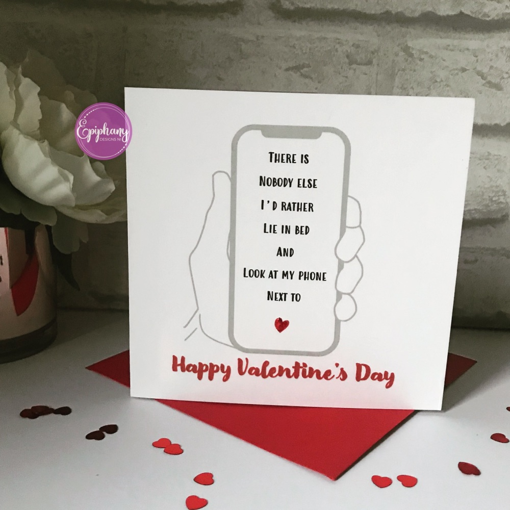 Valentines Day card - Look at my phone