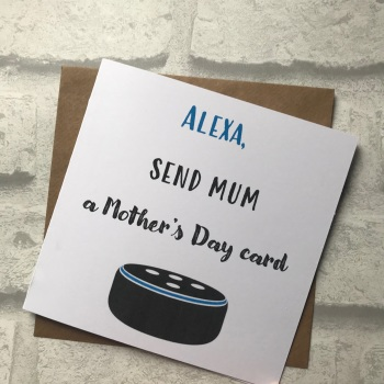 Mothers Day Card - Alexa send a card - Blue