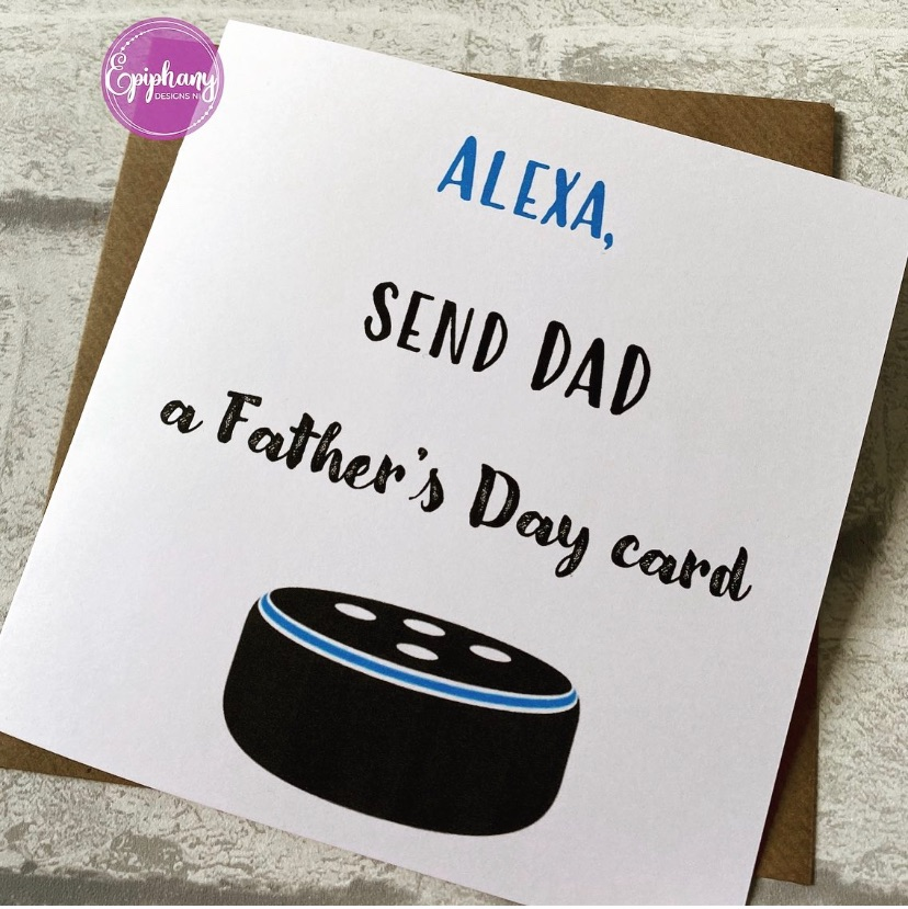 Fathers Day Card - Alexa send a card -