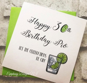 Birthday card - Let the Celebrations Be-Gin