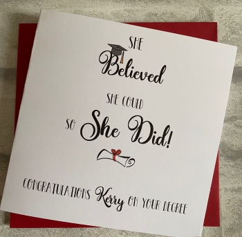 Graduation congratulations card - She believed she could so she did
