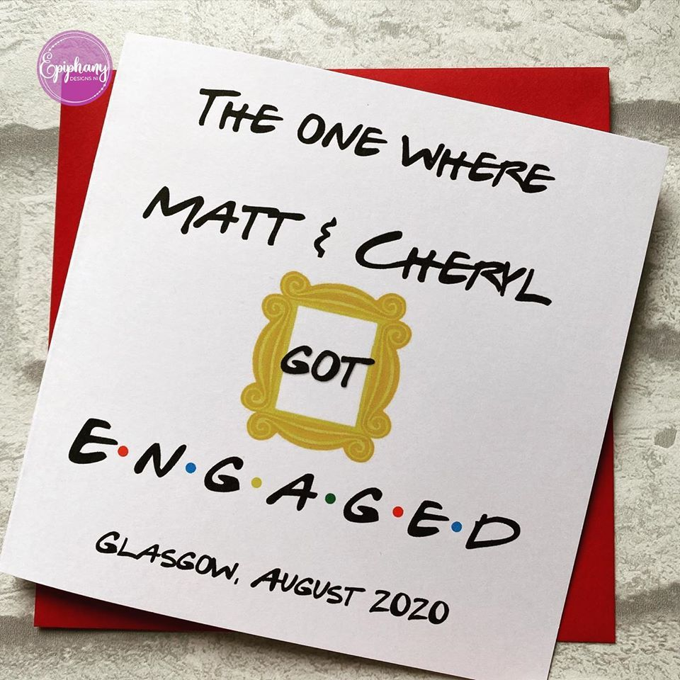 Engagement Card - The one where they got engaged