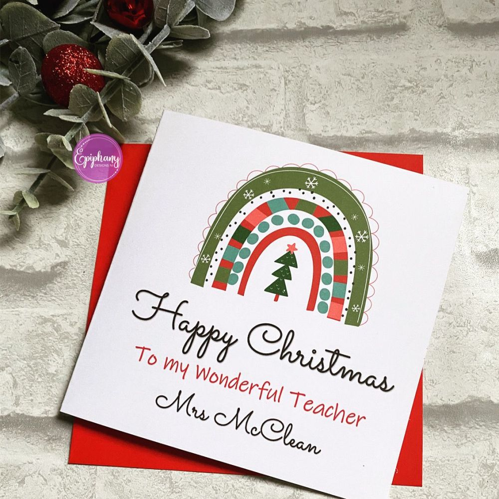 Teacher, Teaching Assistant Christmas Card Festive Rainbow
