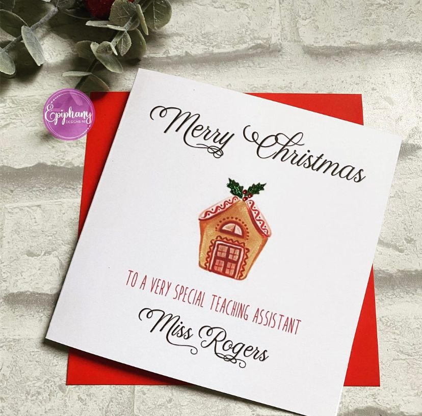 Teacher, Teaching Assistant Christmas Card Gingerbread House