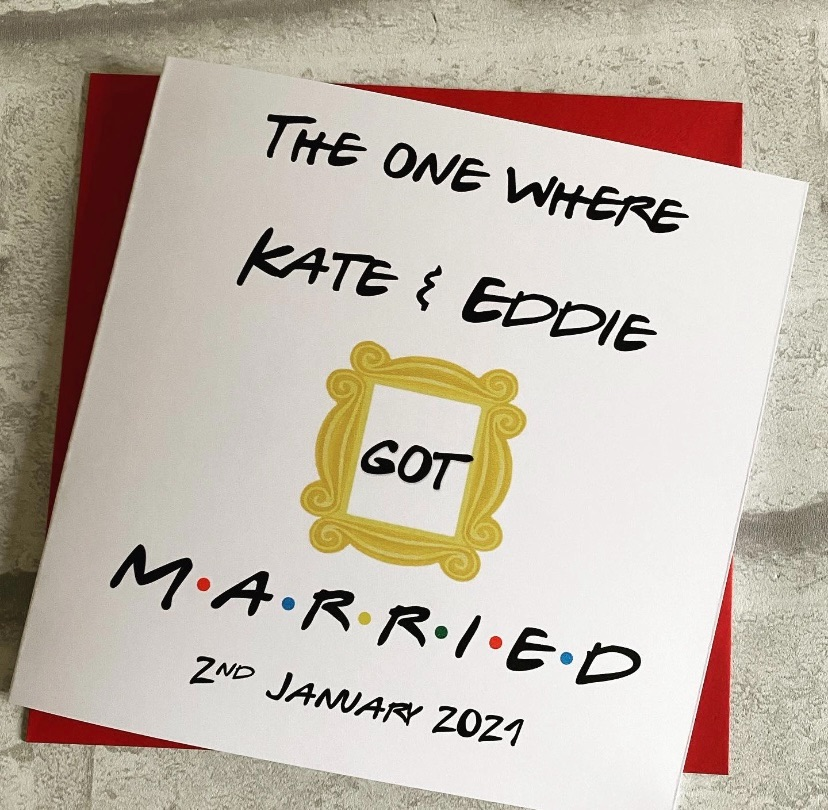 Wedding Congratulations  Card - The one where they got married