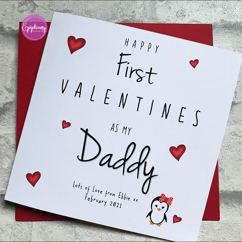 First Valentines as my Daddy