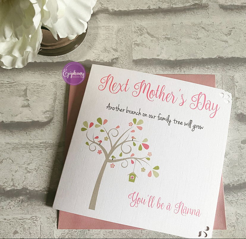 Mothers Day Card - Next Mothers Day you'll be a granny/nanny/grandmother/gl