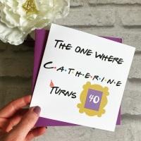 Birthday Card - Friends theme