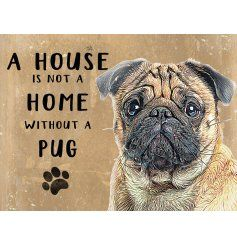 A house is not a home without a Pug Fridge magnet