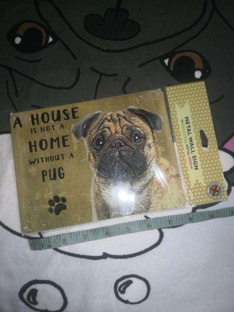 Pug  home metal wall sign