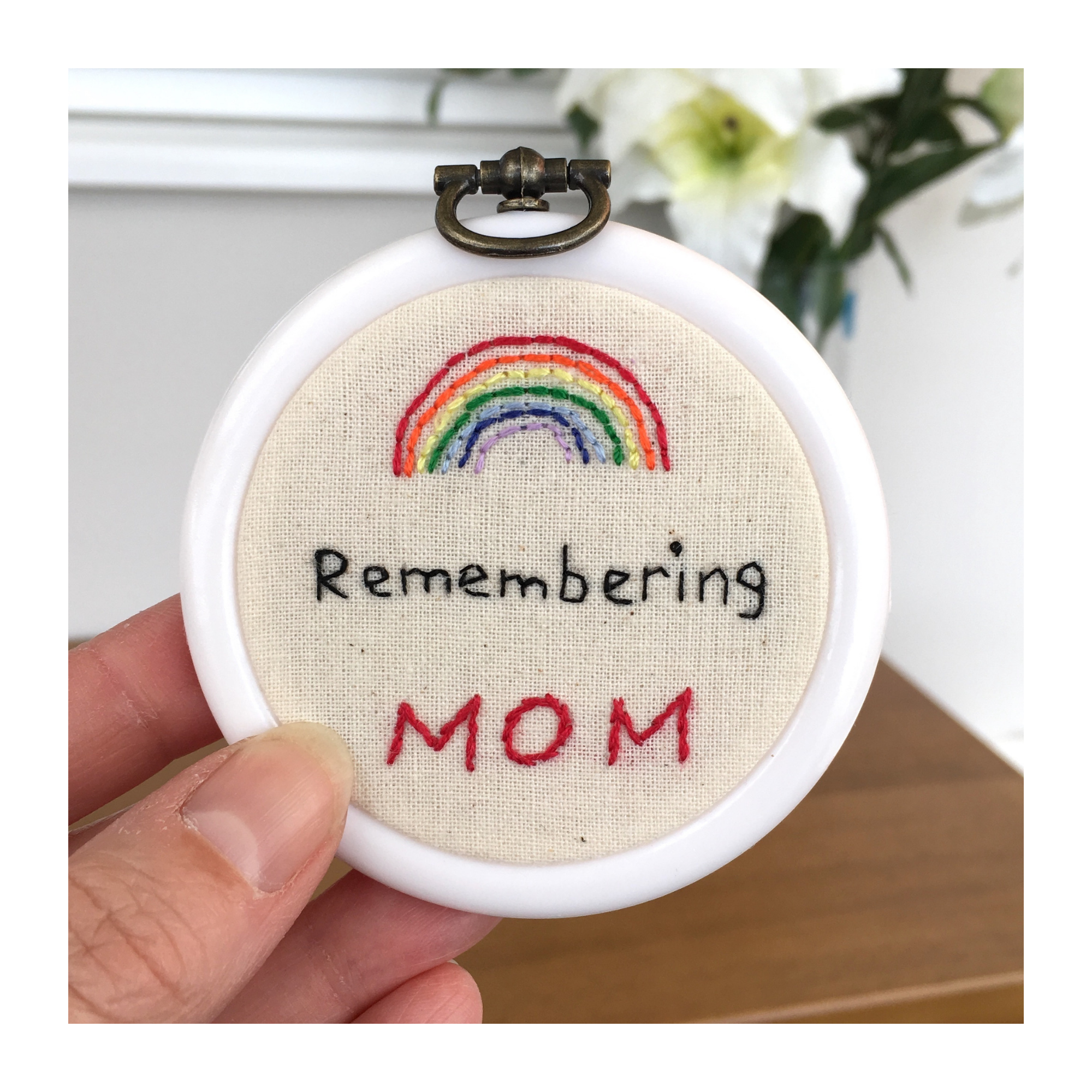Mini rainbow emboridered hoop in memory of mom/mum/mam