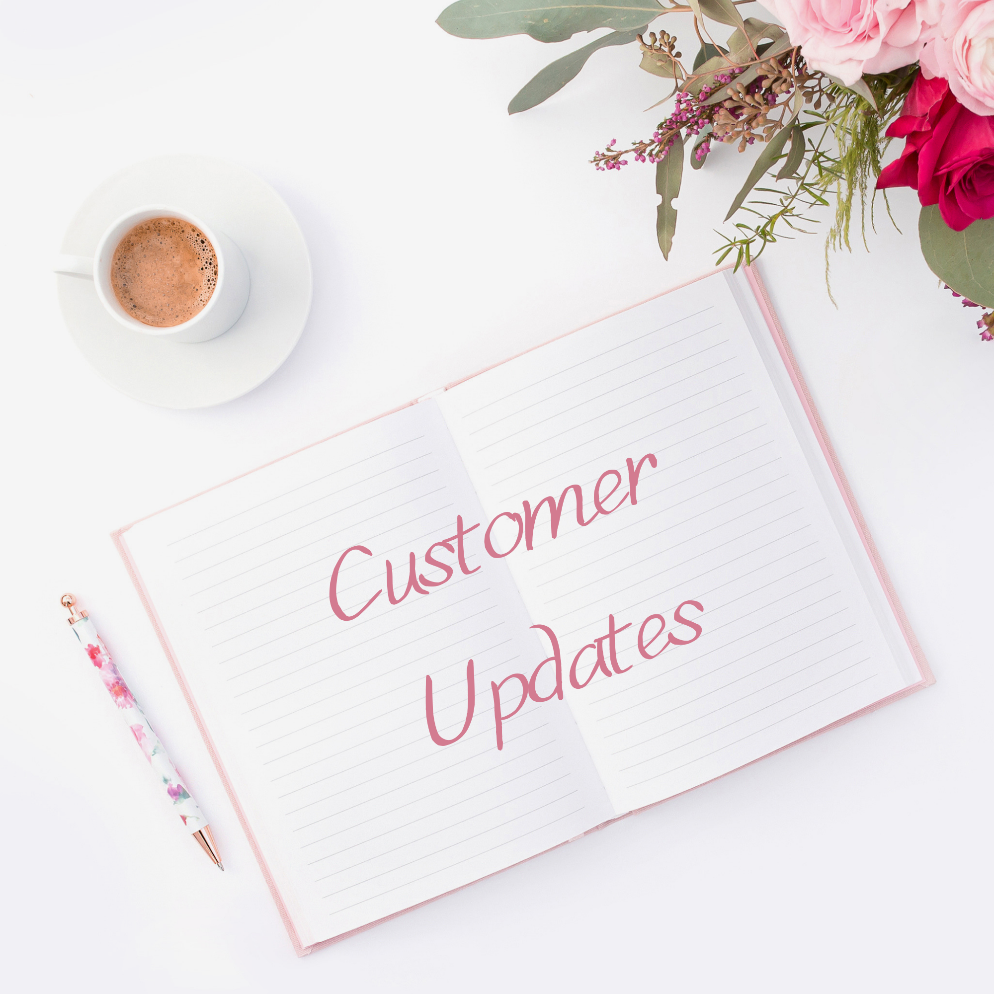 Updates to customers to inform on the progress of the order