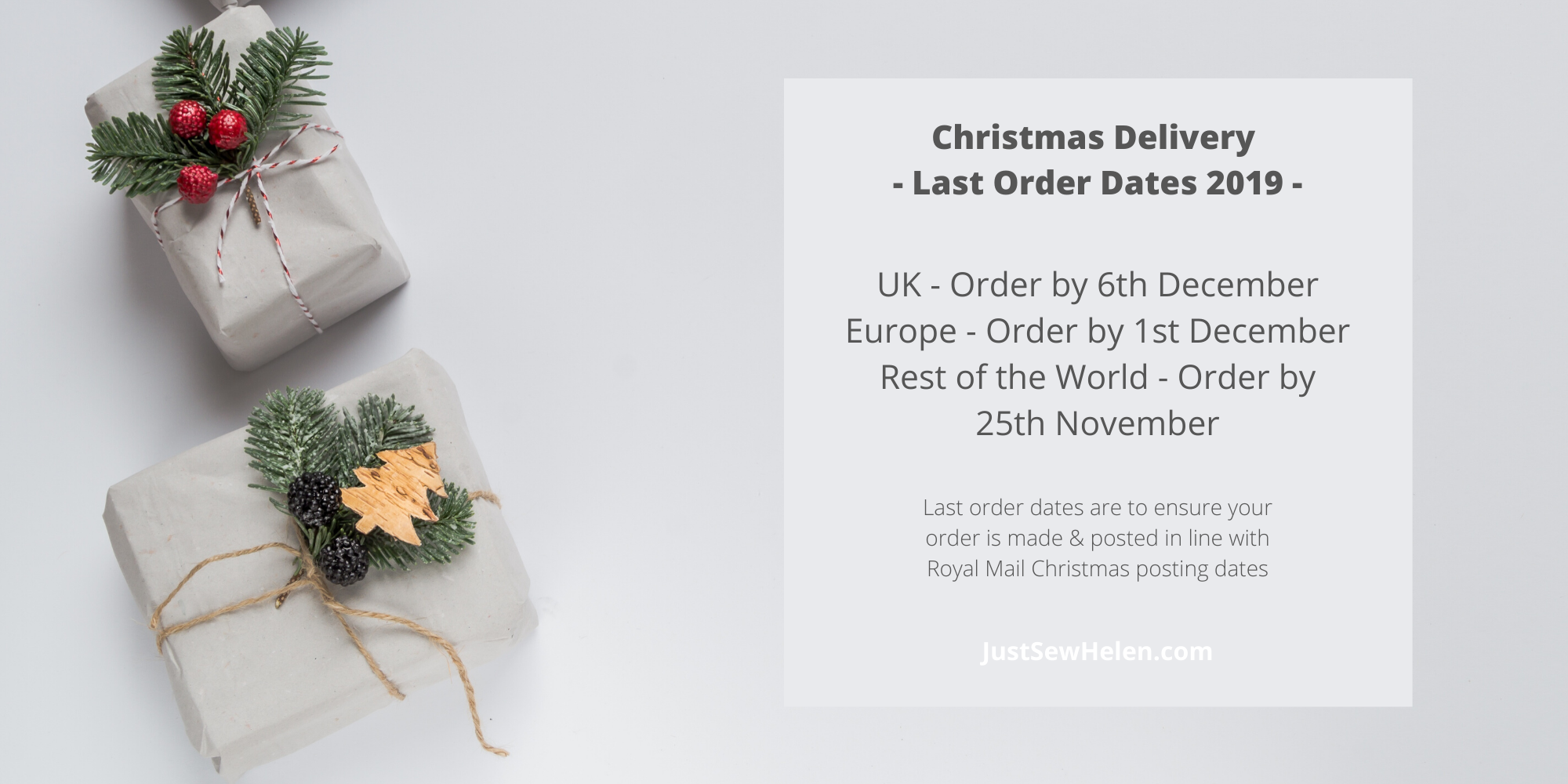 Christmas delivery and last order dates for JustSewHelen.com