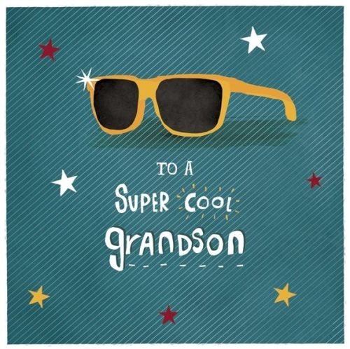 Birthday Card for Grandson - To A SUPER Cool GRANDSON - COOL Grandson BIRTH