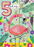 5th Birthday Card Girl - Flamingo BIRTHDAY Card - 5 TODAY Flamingo BIRTHDAY Card - Children's FLAMINGO Card - DAUGHTER - For HER Card