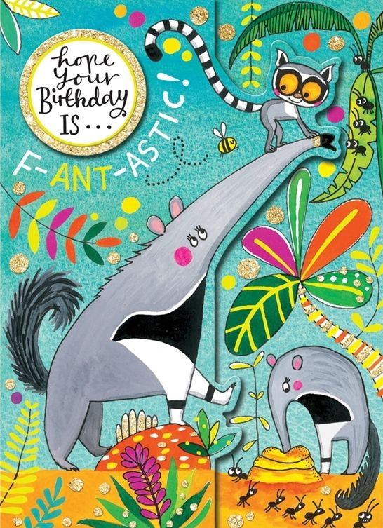 Children's Birthday Card - HOPE Your BIRTHDAY is F-ANT-ASTIC - JUNGLE Birth