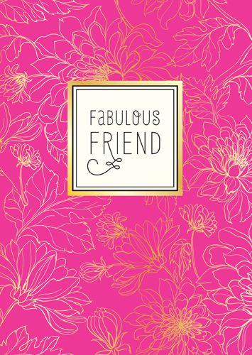Greeting Card - FEMALE Birthday - FABULOUS Friend - FRIEND Birthday Card -