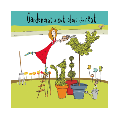 Gardening Birthday Cards - GARDENERS A Cut ABOVE The REST - Funny Birthday