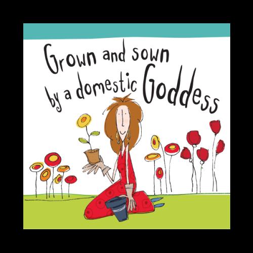 Gardening Birthday Cards - GROWN & Sewn BY A Domestic GODDESS - Funny BIRTH
